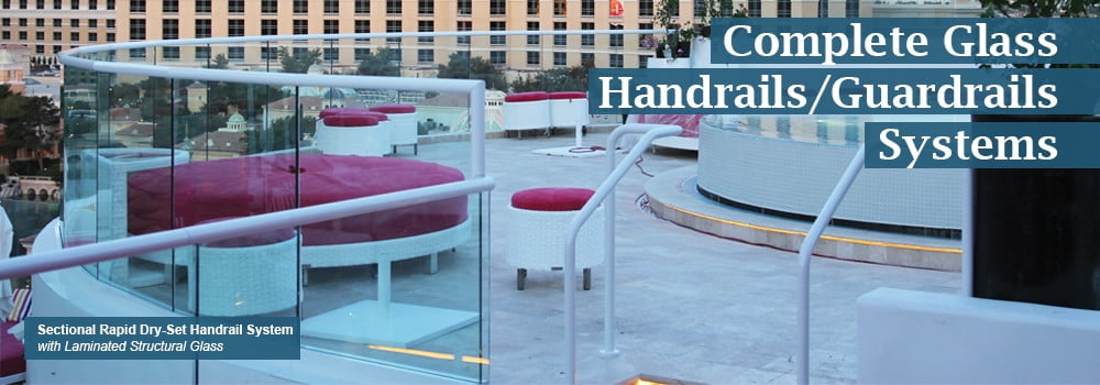 Complete Glass Handrails / Guardrails Systems